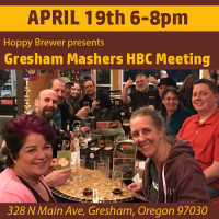 Monthly Gresham Mashers HBC Meeting on April 19th