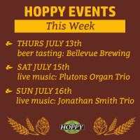 Live Music & Beer Tasting Events | July 13th – July 16th