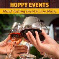 Mead Tasting Event & Live Music | August 17th – August 19th