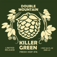 Try a Pint of Killer Green On Tap