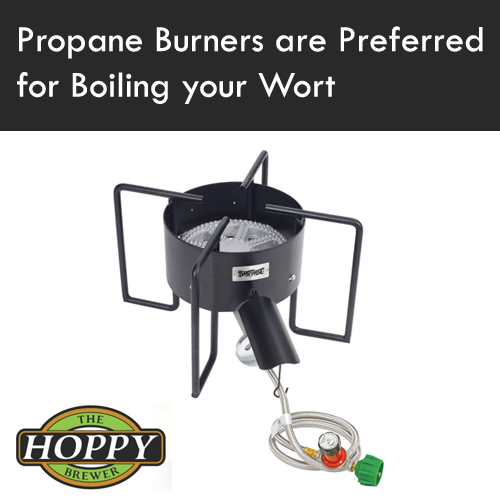 Hoppy_Propane Burners are Preferred for Boiling your Wort