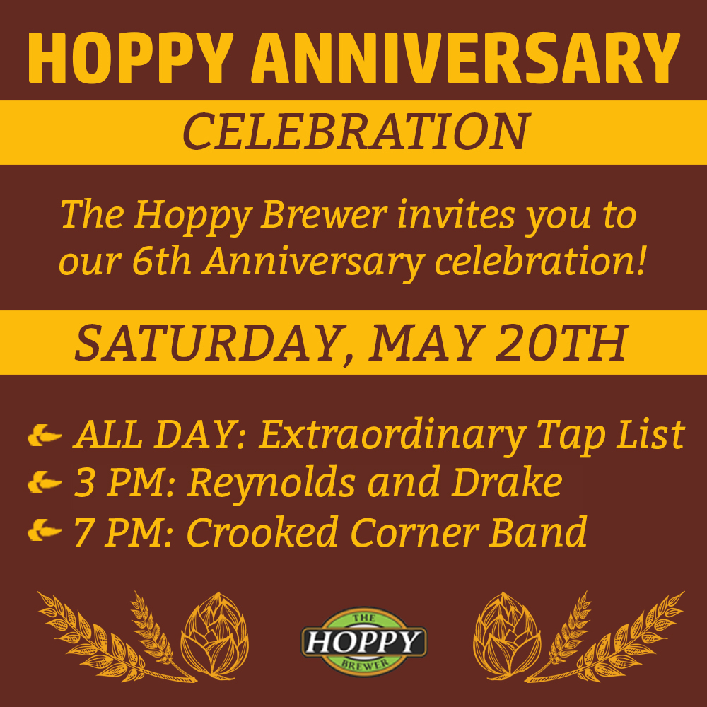 The_Hoppy_Brewer_6th_Anniversary_Celebration_saturday_may_20