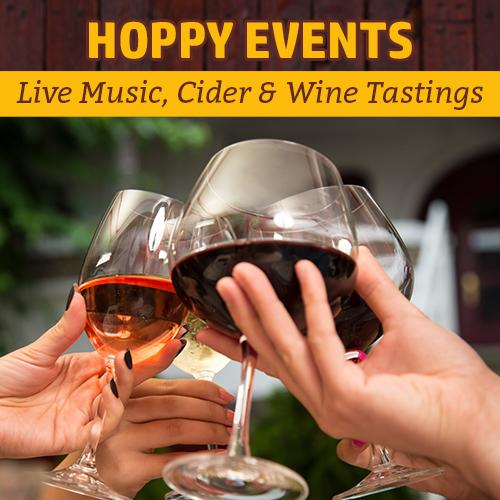 hoppy_weekly_events_live_music_hard_cider_wine_tastings