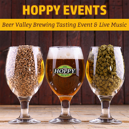 Hoppy Brewer_Beer Valley Brewing Tasting Event & Live Music