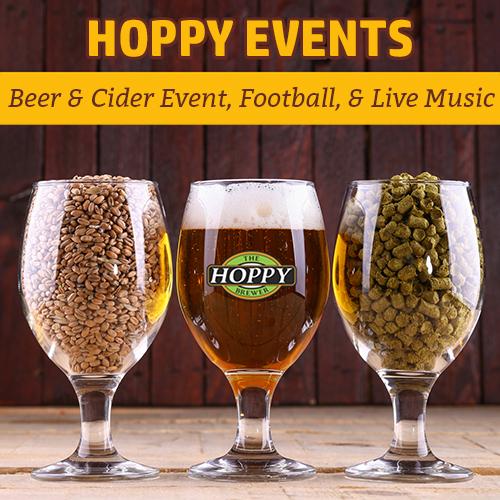 Hoppy Brewer_Beer & Cider Event, Monday Night Football, & Live Music