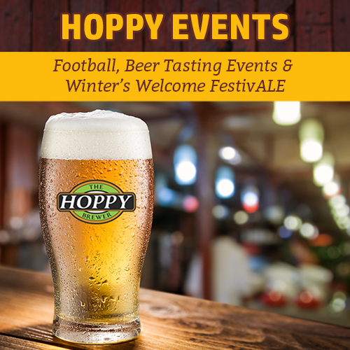 Hoppy_Brewer_Monday Night Football, Beer Tasting Events & Winter's Welcome FestivALE