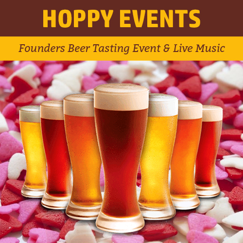 Hoppy_Brewer_Valentines Day Founders Beer Tasting Event_Live Music_0219