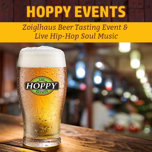 Hoppy Brewer_Zoiglhaus Beer Tasting Event & Live Hip-Hop Soul Music