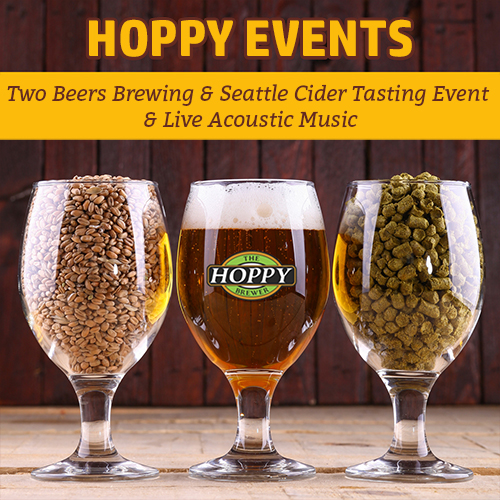 Hoppy Brewer_Two Beers Brewing & Seattle Cider Tasting Event & Live Acoustic Music