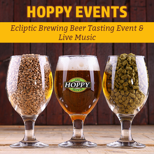 Hoppy Brewer_Ecliptic Brewing Tasting Event, Live Music & More Beer