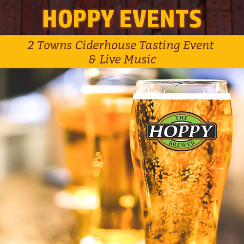 Hoppy Brewer_2 Towns Ciderhouse Tasting Event & Live Music_01