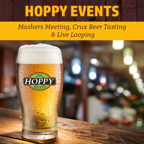 Hoppy Brewer_Mashers Meeting, Crux Beer Tasting & Live Looping