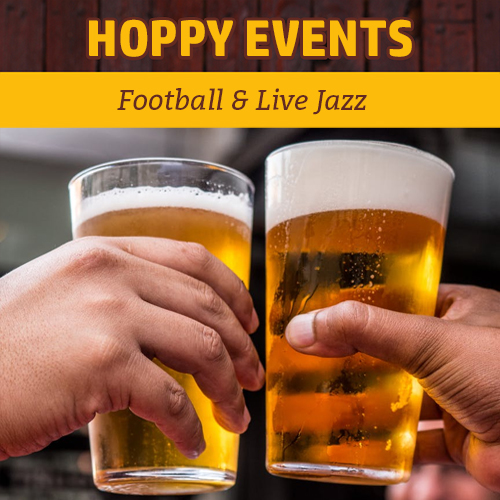 Hoppy Brewer_This Week Monday Night Football & Live Jazz Music