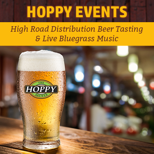 Hoppy Brewer_This Week Special Beer Tasting Event & Live Bluegrass Music